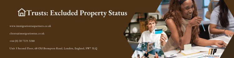 Trusts: Excluded Property Status